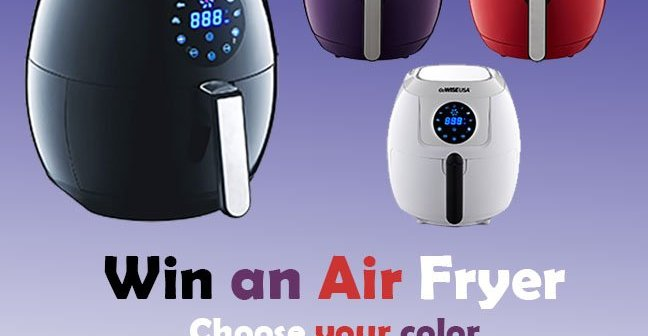 Win an Air Fryer! Choose your Color!