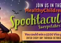 Healthy Children Spooktacular Sweepstakes