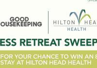 Good Housekeeping Hilton Head Health Sweepstakes