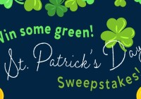 GREEN St. Patrick Day Sweepstakes