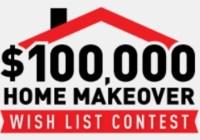 $100,000 Home Improvement Wish List Contest
