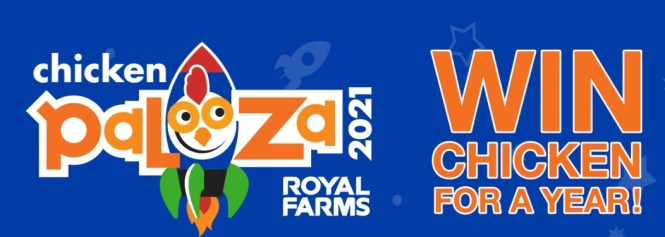 The Royal Farms Chicken Palooza Sweepstakes