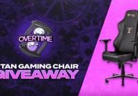 Overtime Secretlab Titan Gaming Chair Giveaway