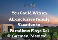 1440 Media Family Vacation To Paradisus Playa Del Carmen Sweepstakes