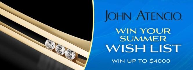 John Atencio Win Your Summer Wish List Sweepstakes