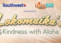 Southwest Airlines Lokomaika I Kindness With Aloha Contest