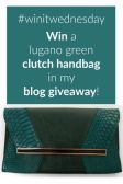 Blog Giveaway: Win a Lugano Green Clutch Handbag E;19/07 #winitwednesday
