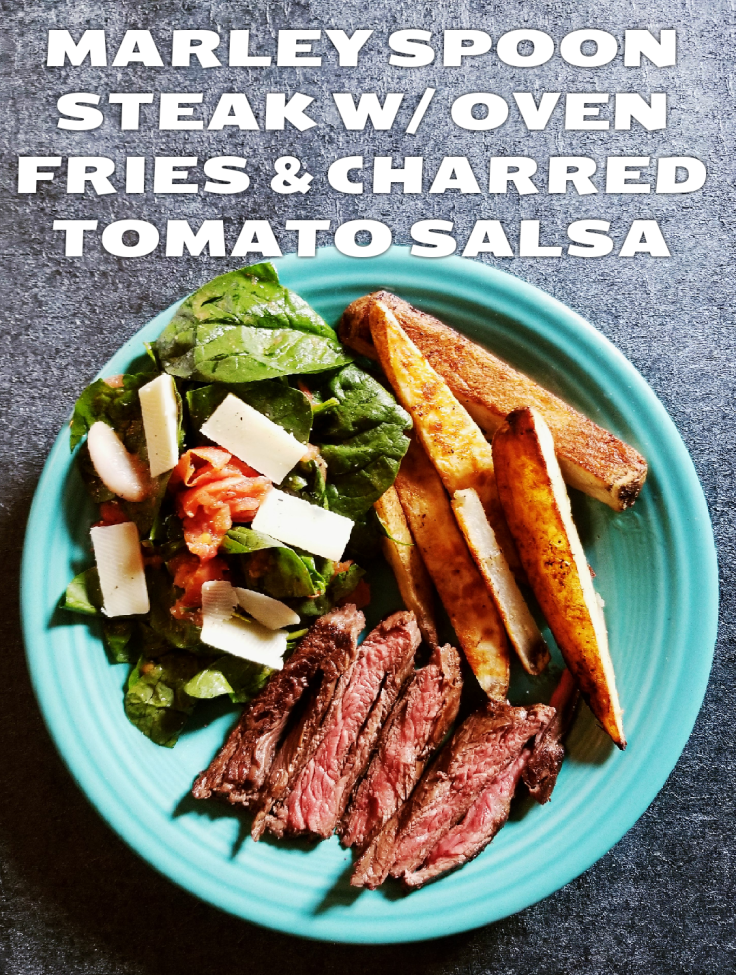 Steak With Oven Fries and Charred Tomato Salsa from Marley Spoon Meal Kit