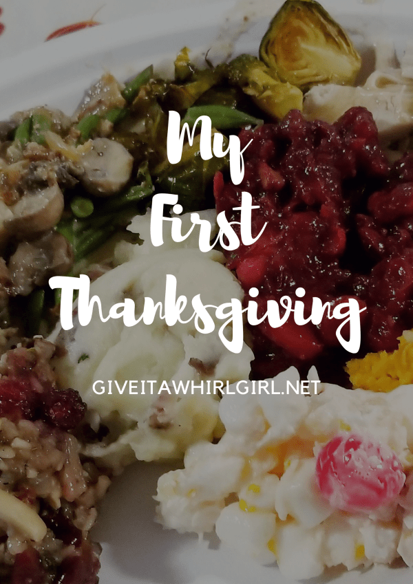 Hosting My First Thanksgiving by Give It A Whirl Girl
