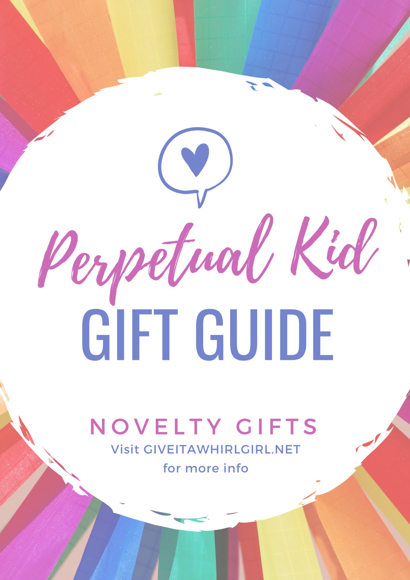 Perpetual Kid Novelty Gift Guide