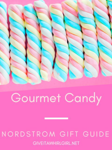 Gourmet Candy At Nordstrom - A Gift Guide for sweets and treats