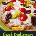 Greek Caulipower Pizza RECIPE With Primal Kitchen (Gluten-Free, Vegetarian)