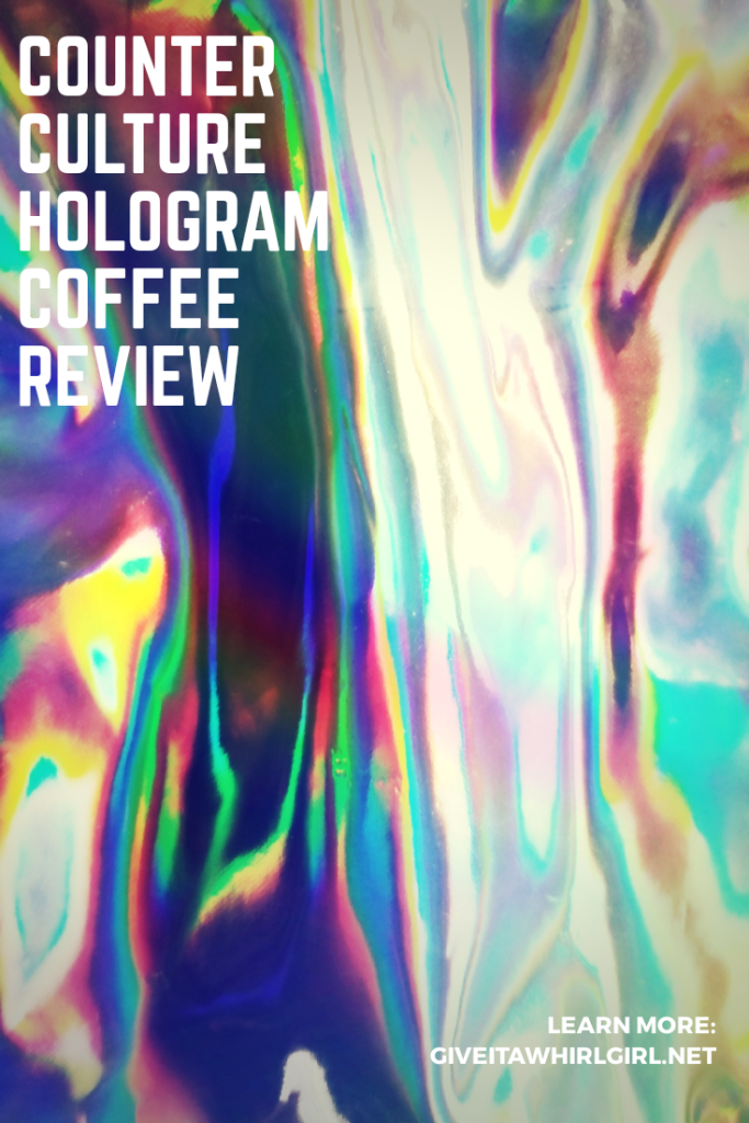 Counter Culture Hologram Coffee Review by Give It A Whirl Girl