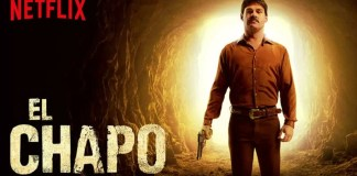 El Chapo 2 trailer Netflix