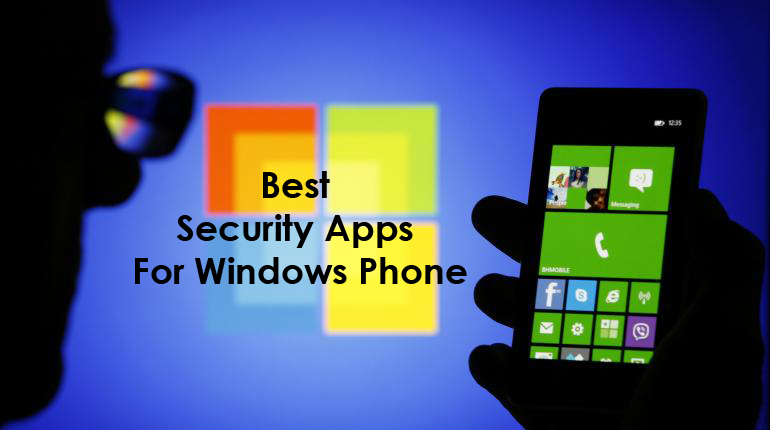 What's Best: Security Apps For Windows Phone