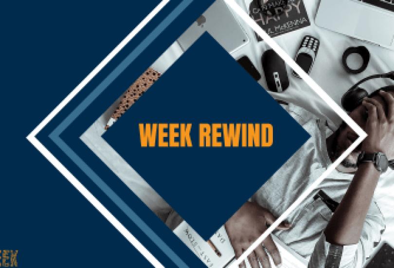 Week Rewind 4: Last Week in a Quick Snap