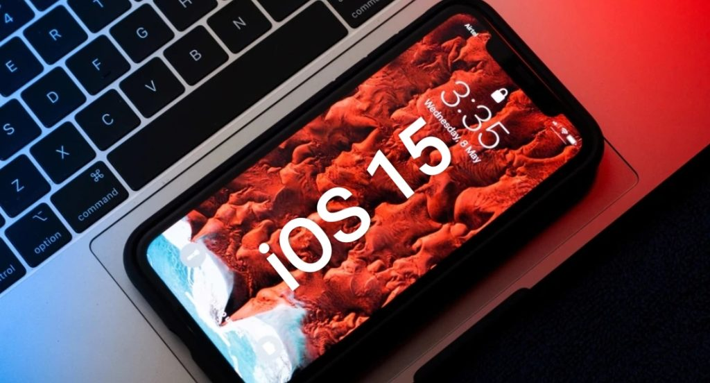 ios 15, everything we know yet.