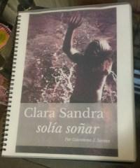 Clara Sandra solía soñar: Borrador