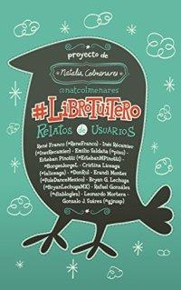 #LibroTuitero de @NatColmenares
