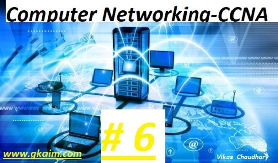 Computer Networking #6 -Questions and Answers