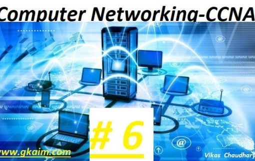 Computer Networking #6
