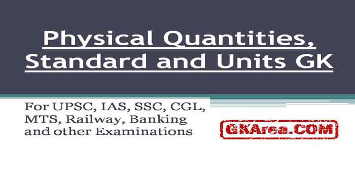 Physical quantities standard and units in physics general knowledge