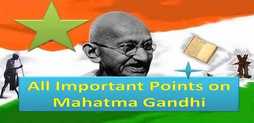 important points on M.K. Gandhi