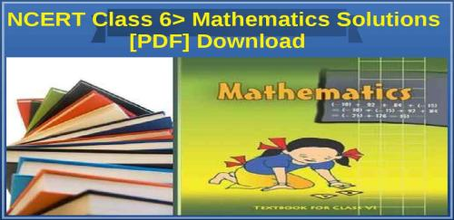 Maths class solutions pdf ncert 6 book
