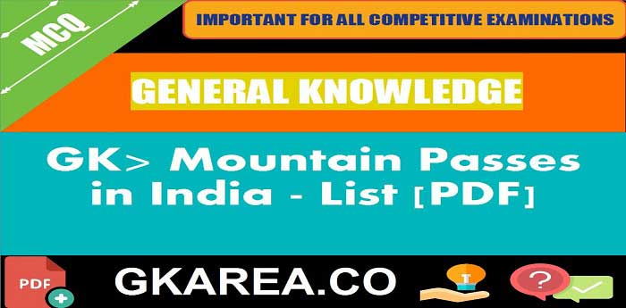 List of Important Mountain Passes in India