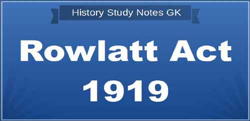 Rowlatt Act 1919 GK Notes