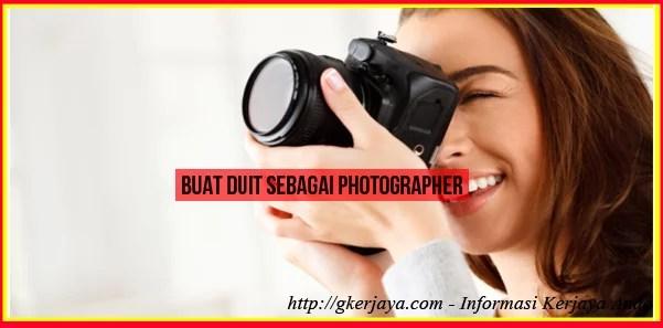 Buat Duit Sebagai Photographer