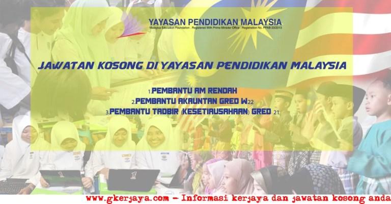 Kerja Kosong Yayasan Pelajaran Malaysia - Pengambilan 2016