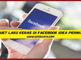 3 Product Laku Keras di Facebook Idea perniagaan