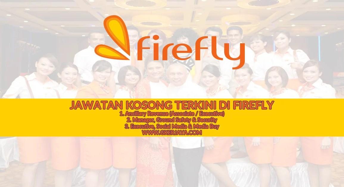 Jawatan Kosong Firefly Permohonan secara Online