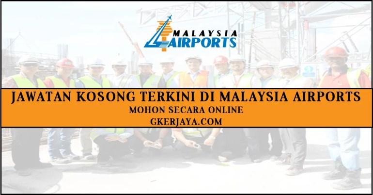 Jawatan Kosong Malaysia Airports Holding