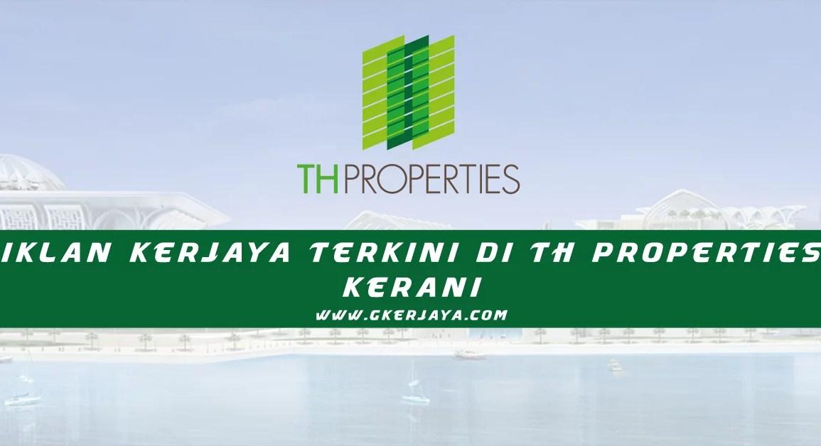 Kerja Kosong Kerani di TH Properties Tabung Haji