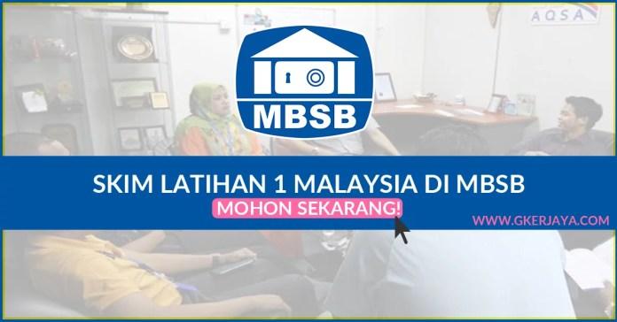 Peluang Menjalani Skim Latihan 1 Malaysia MBSB