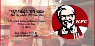 Temuduga terbuka KFC Peninsular Sdn Bhd