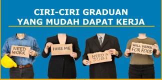 Ciri-ciri graduan yang mudah dapat kerja