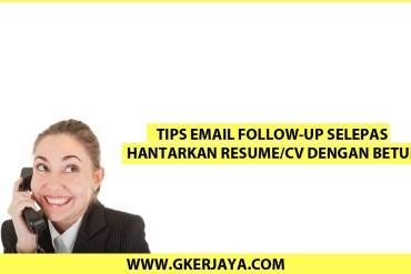 Email Follow-up selepas hantarkan resume/cv