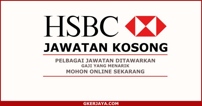 Iklan jawatan Kosong HSBC Bank Malaysia Berhad