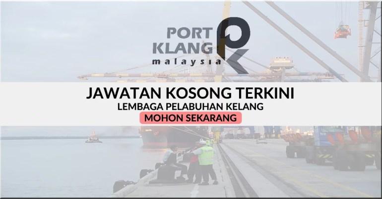 Iklan jawatan kosong Lembaga Pelabuhan Kelang