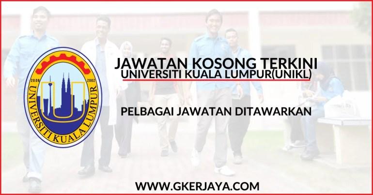 Iklan jawatan kosong Universiti Kuala Lumpur UniKL