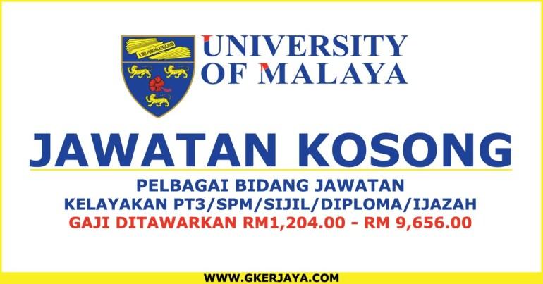 Iklan jawatan kosong Universiti Malaya