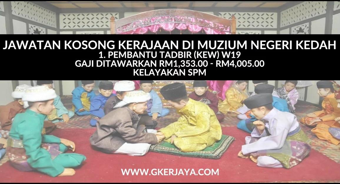 Jawatan Kosong Kerajaan di Muzium Negeri Kedah