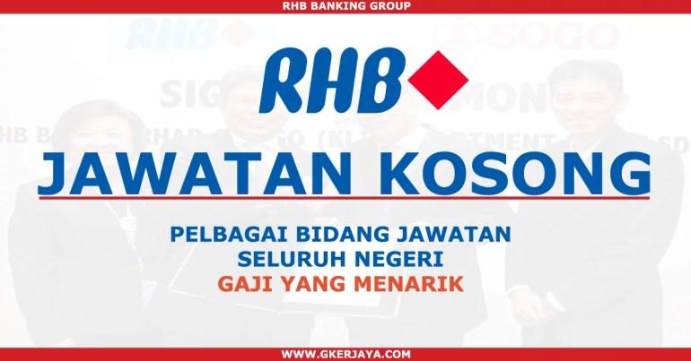 Jawatan Kosong RHB Bank Seluruh Negeri