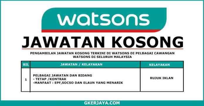 Jawatan Kosong Watsons Seluruh Malaysia Terkini (1)