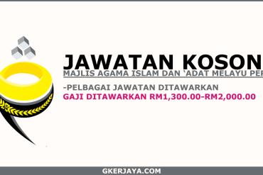 Jawatan kosong Majlis Agama Islam dan Adat Melayu Perak