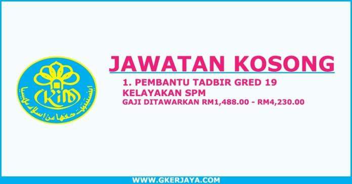 Jawatan kosong Pembantu Tadbir Institut Kefahaman Islam Malaysia