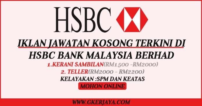 jawatan-kosong-teller-dan-kerani-hsbc-bank-malaysia